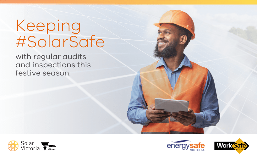 Keeping #SolarSafe with regular audits and inspections this festive season.